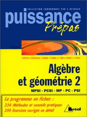 Algèbre et géométrie 2