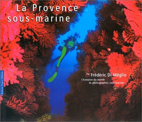 La Provence sous-marine