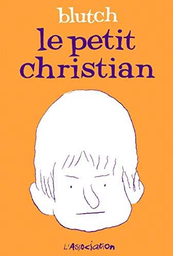 Petit Christian (Le)