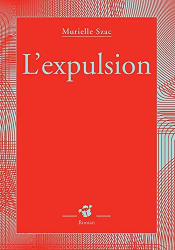 expulsion (L')
