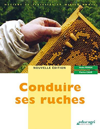 Conduire ses ruches