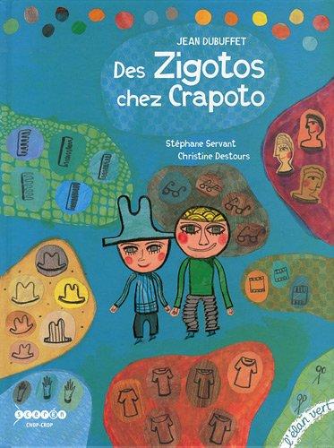 Des zigotos chez Crapoto