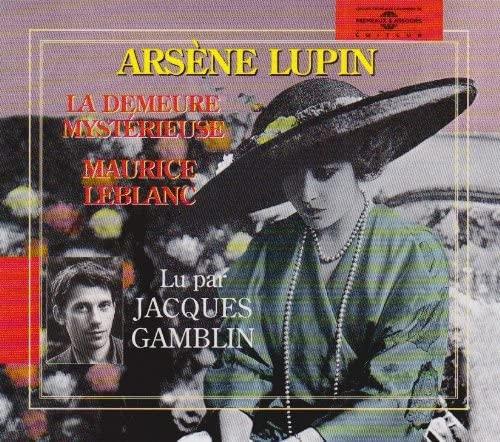 Arsène Lupin ; La Demeure mystérieuse