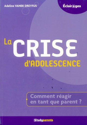 La crise d'adolescence