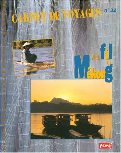 Au fil du Mékong
