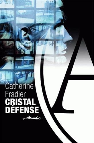 Cristal défense