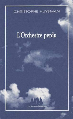 L'orchestre perdu