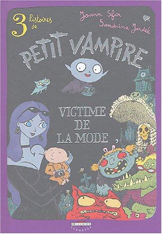 Petit Vampire victime de la mode
