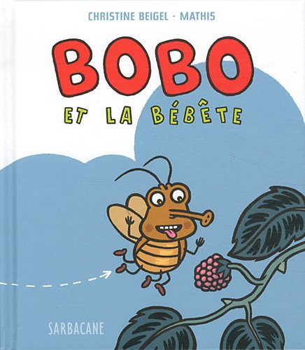 Bobo et la bébête