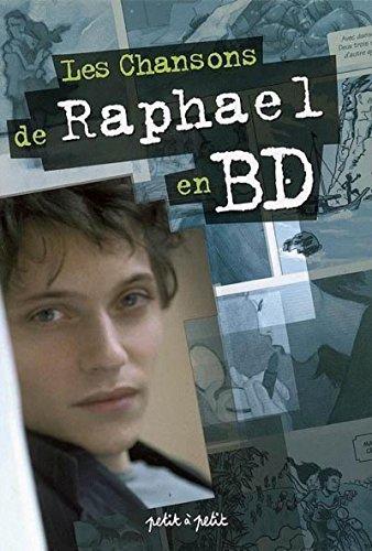 Chansons de Raphaël en BD