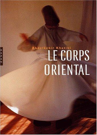 Corps oriental (Le)