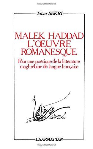 Malek Haddad, l'oeuvre romanesque