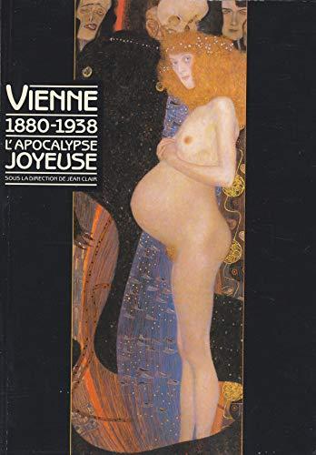 Vienne 1880-1938, l'apocalypse joyeuse