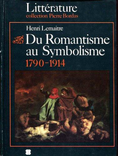 Du Romantisme au Symbolisme