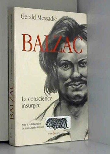 Balzac, une conscience insurgee