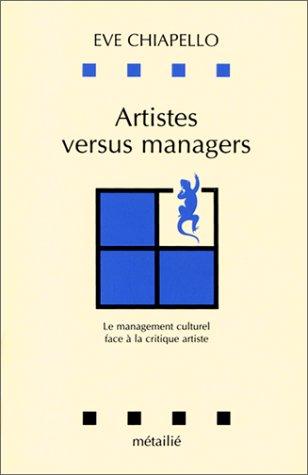 Artistes versus managers