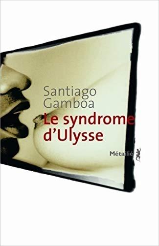Le syndrome d'Ulysse