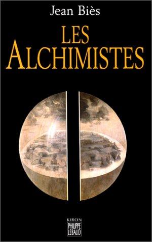 Alchimistes (Les)