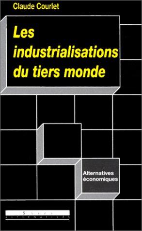 industrialisations du Tiers monde (Les)