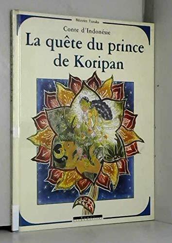 Quête du prince de Koripan (La)