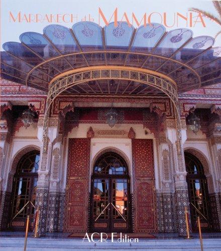 Marrakech et la Mamounia