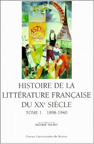 Histoire de la littérature Française du XXè siècle
