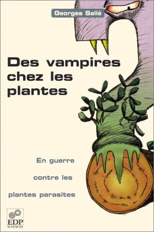 Des vampires chez les plantes