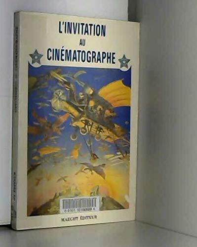 invitation au cinématographe (L')