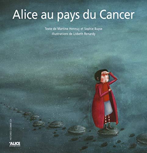 Alice au pays du cancer
