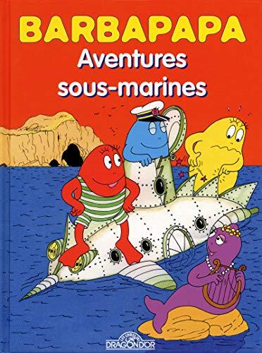Aventures sous-marines ; La disparition de Barbapapa