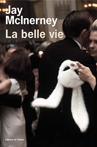 belle vie (La)