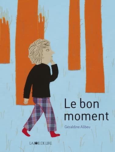 Bon moment (Le)