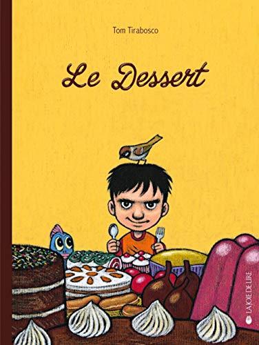 Dessert (Le)