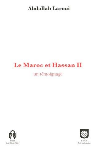 Maroc et Hassan II (Le)