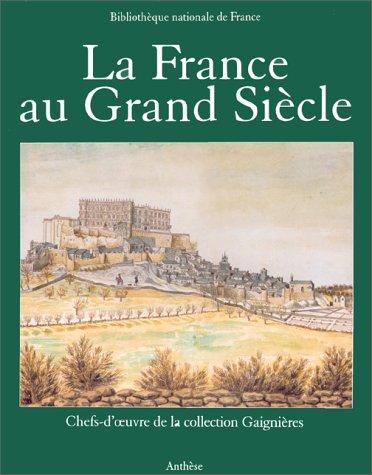 La France au Grand siècle
