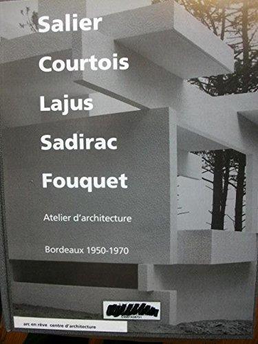 Salier, Courtois, Lajus, Sadirac, Fouquet