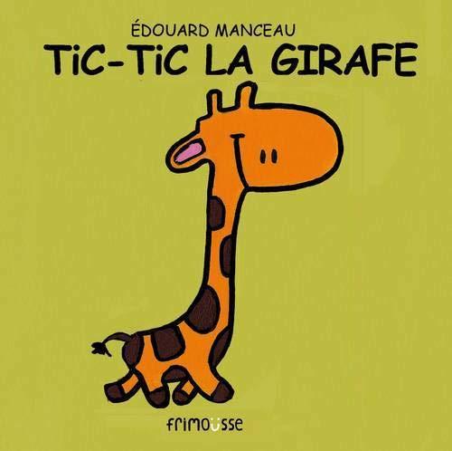 Tic-Tic la girafe