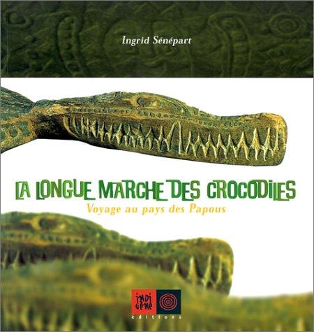 longue marche des crocodiles (La)