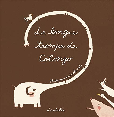 La longue trompe de Colongo