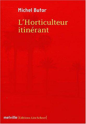 horticulteur itinérant (L')