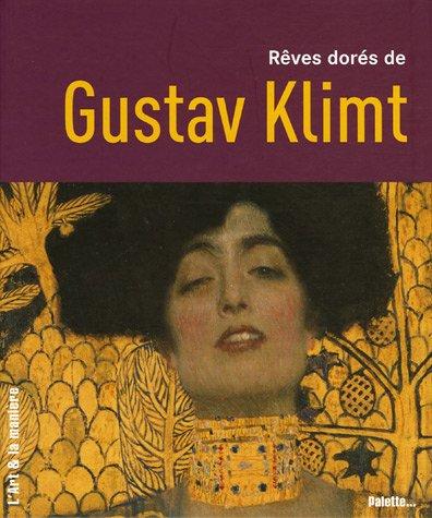 Rêves dorés de Gustav Klimt
