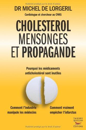 Cholestérol, mensonges et propagande