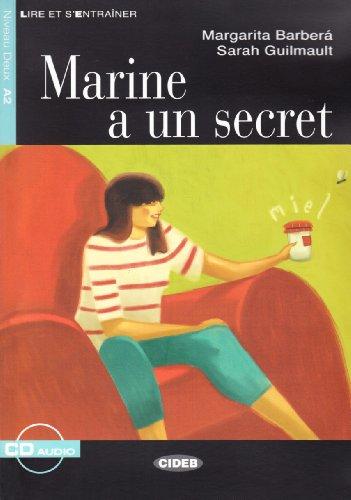 Marine a un secret