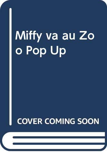 Miffy va au zoo pop up