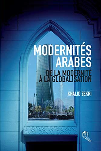Modernités arabes