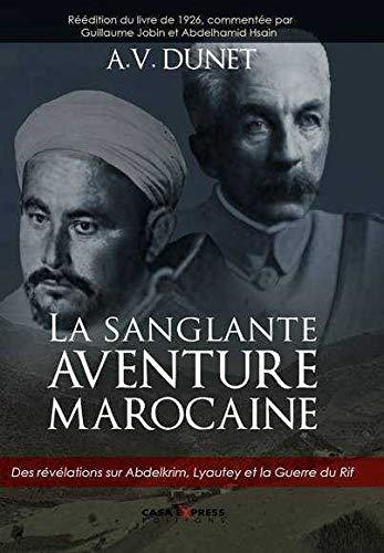 La sanglante aventure marocaine