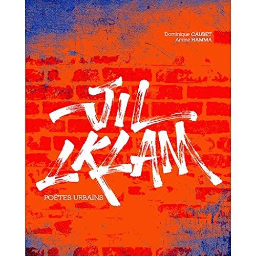 Jil Lklam : Poètes urbains