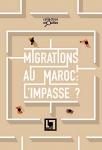 Migrations au maroc : l'impasse?