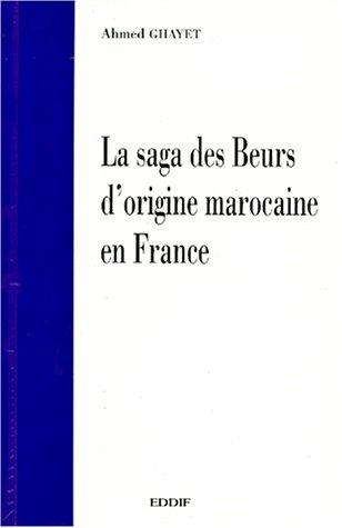 Saga des Beurs d'origine marocaine en France
