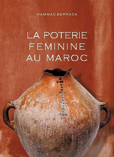 Poterie féminine au Maroc (La)
